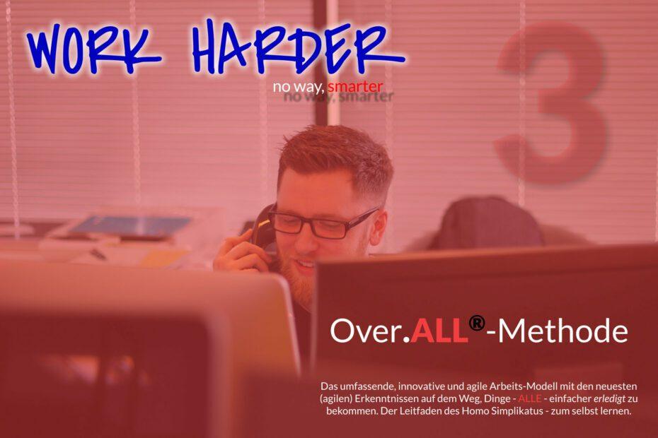 Work Harder Titel Series Over.ALL-Methode Blog Series Titel 03