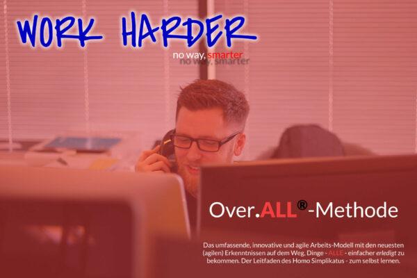 Work Harder Titel Series Over.ALL-MethodeBlog Series Titel