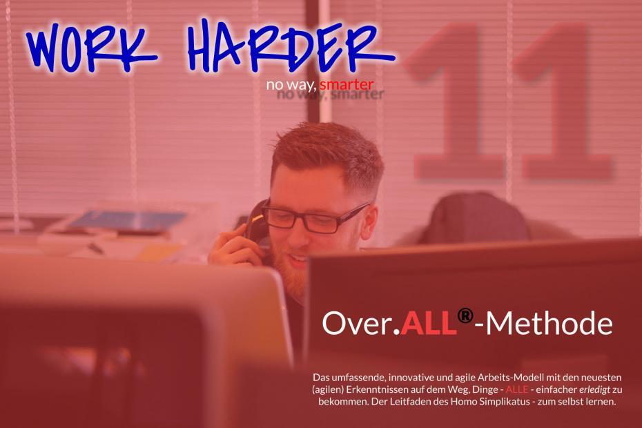 Work Harder Titel Series Over.ALL-Methode Blog Series Titel 11
