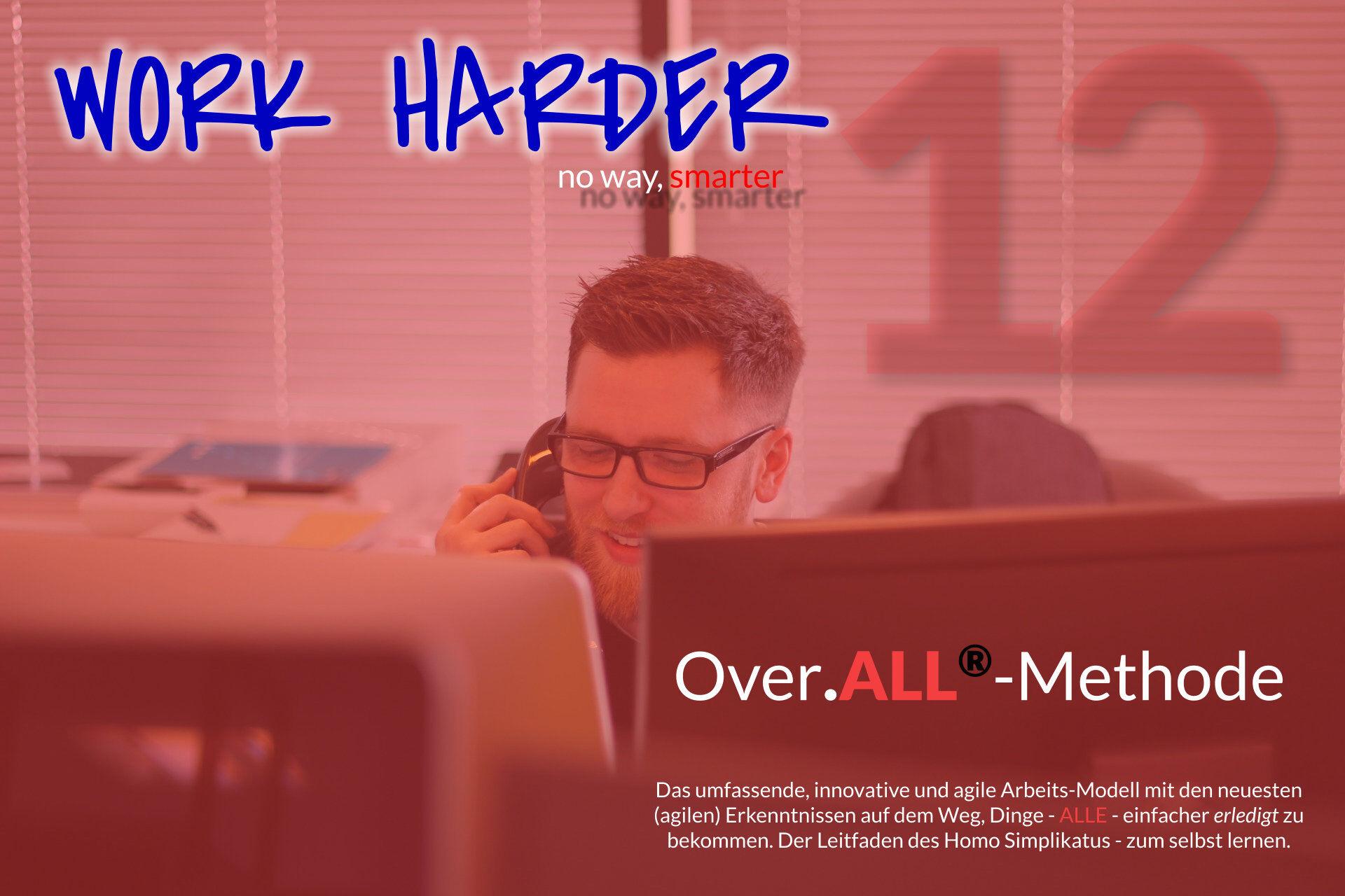 Work Harder Titel Series Over.ALL-Methode Blog Series Titel 12